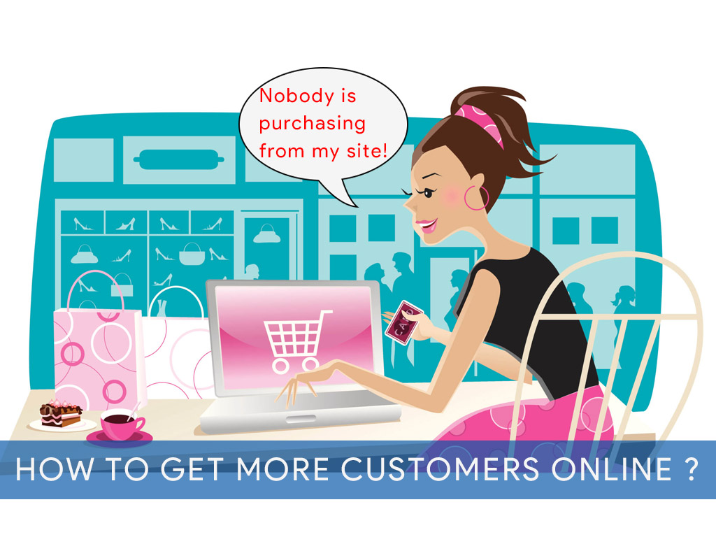 how to get more customers online ?